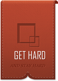 Get Hard And Stay Hard